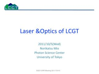 Laser  &Optics of LCGT