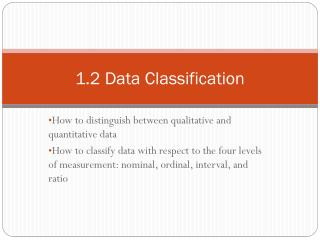 1.2 Data Classification