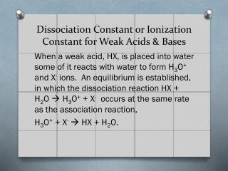 Dissociation Constant or Ionization Constant for Weak Acids & Bases