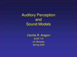 Auditory Perception and Sound Models