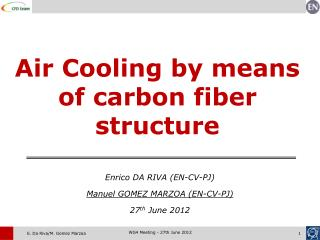 Air Cooling by means of carbon fiber structure