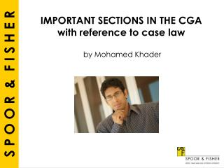 IMPORTANT SECTIONS IN THE CGA with reference to case law