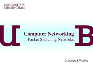 Computer Networking Packet Switching Networks