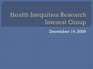 Health Inequities Research Interest Group