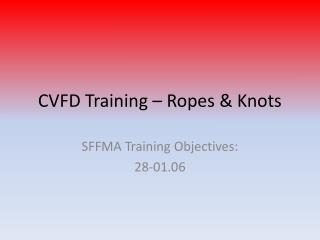 CVFD Training – Ropes & Knots