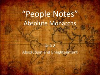 """People Notes"" Absolute Monarchs"