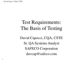 Test Requirements: The Basis of Testing