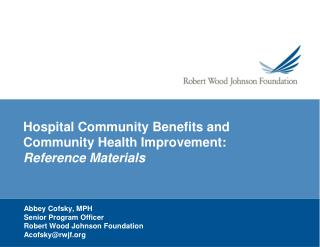 Hospital Community Benefits and Community Health  Improvement:  Reference Materials