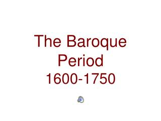 The Baroque Period