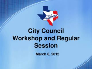 City Council Workshop and Regular Session