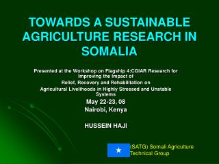 TOWARDS A SUSTAINABLE AGRICULTURE RESEARCH IN SOMALIA