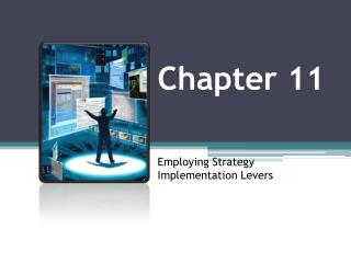 Chapter  11 Employing Strategy Implementation Levers