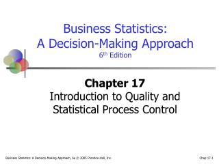 Chapter 17 Introduction to Quality and  Statistical Process Control