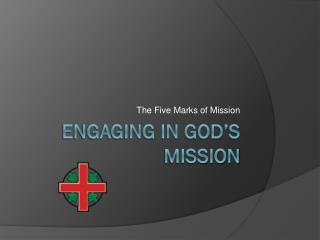 Engaging in God's  Mission