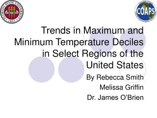 Trends in Maximum and Minimum Temperature Deciles in Select Regions of the United States