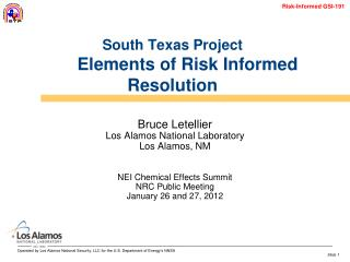 South Texas Project Elements of Risk Informed Resolution
