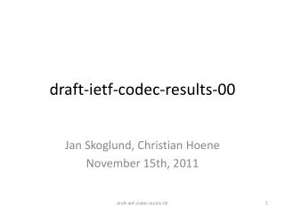 draft-ietf-codec-results-00