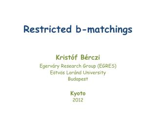 Restricted b-matchings