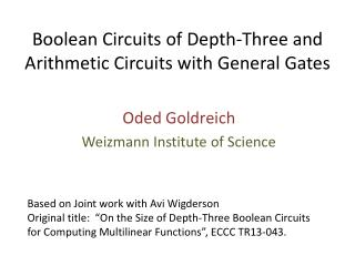 Boolean Circuits  of Depth-Three and  Arithmetic Circuits with General Gates