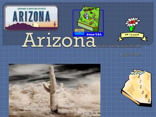 Arizona  written and illustrated By Louie Nader