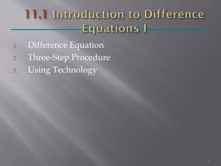 11.1  Introduction to Difference Equations I