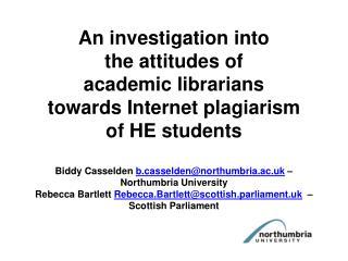 the study investigated the attitude of