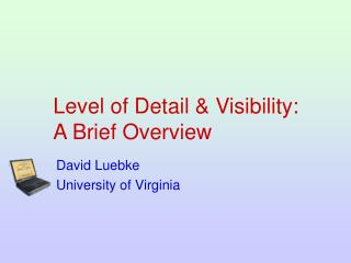 Level of Detail  Visibility: A Brief Overview