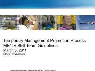 Temporary Management Promotion Process  ME/TE Skill Team Guidelines March 5, 2011