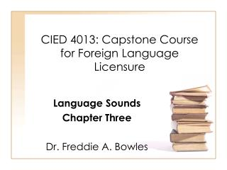 CIED 4013: Capstone Course for Foreign Language Licensure