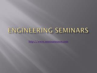 Engineering Seminars