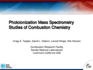 Photoionization Mass Spectrometry Studies of Combustion Chemistry