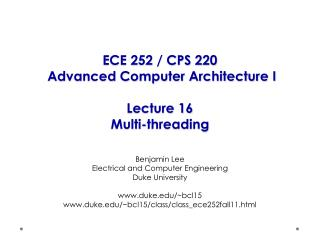 ECE 252 / CPS 220  Advanced Computer Architecture I Lecture  16 Multi-threading