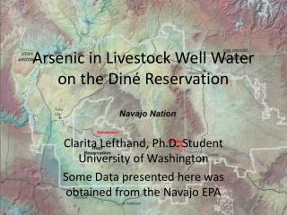 Arsenic in Livestock Well Water on the Din é  Reservation