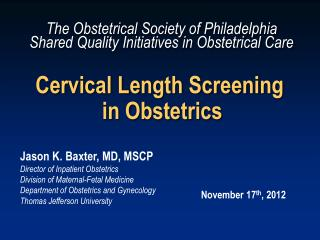 Cervical Length Screening  in Obstetrics