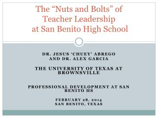 "The ""Nuts and Bolts"" of Teacher  Leadership  at San Benito High School"