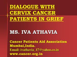 DIALOGUE WITH CERVIX CANCER  PATIENTS IN GRIEF