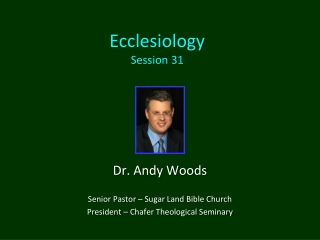 Ecclesiology Session 31
