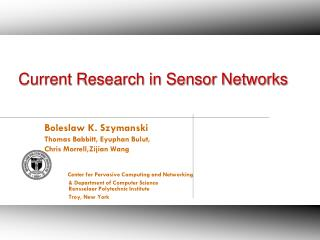 Current Research in Sensor Networks
