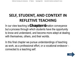 SELF, STUDENT, AND CONTEXT IN REFLETIVE TEACHING Chapter  6