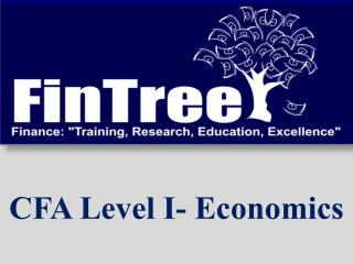 CFA Level I- Economics