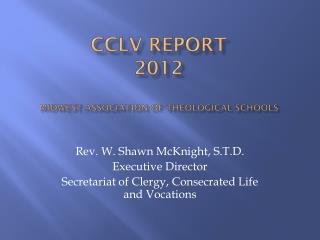 CCLV  Report 2012 Midwest  Association of Theological Schools