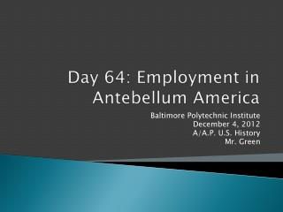 Day 64: Employment in Antebellum America