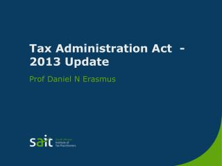 Tax Administration Act  -  2013 Update
