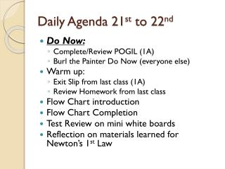 Daily Agenda 21 st  to 22 nd