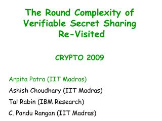 The Round Complexity of Verifiable Secret Sharing  Re-Visited CRYPTO 2009