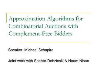 Approximation Algorithms for Combinatorial Auctions with Complement-Free Bidders