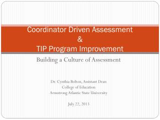 Coordinator Driven Assessment  & TIP Program Improvement