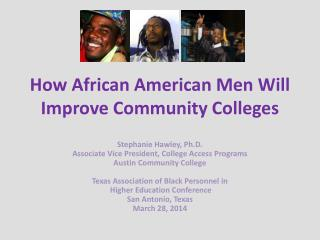 How African American Men Will Improve Community Colleges