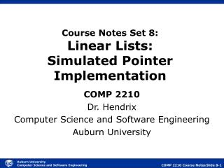 Course Notes Set 8: Linear Lists: Simulated Pointer Implementation