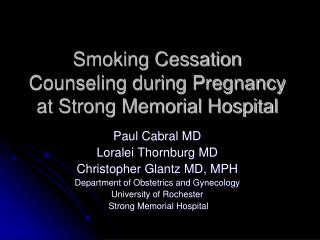 Smoking Cessation Counseling during Pregnancy at Strong Memorial Hospital